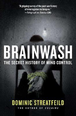 Image for Brainwash - The Secret History of Mind Control