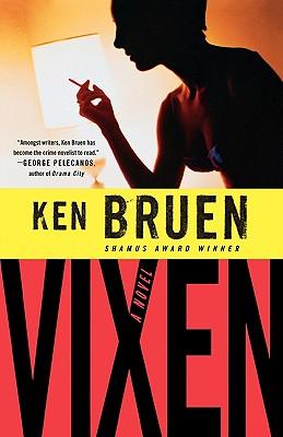 Vixen, Bruen, Ken
