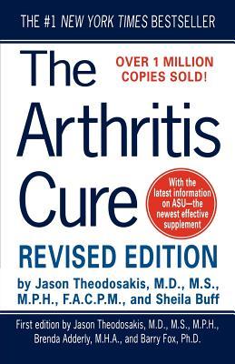 The Arthritis Cure, Theodosakis, Jason;Buff, Sheila;Fox, Barry;Adderly, Brenda
