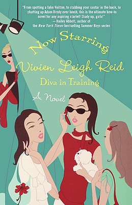 Now Starring Vivien Leigh Reid: Diva in Training, Yvonne Collins, Sandy Rideout