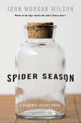 Spider Season: A Benjamin Justice Novel (Benjamin Justice Novels)