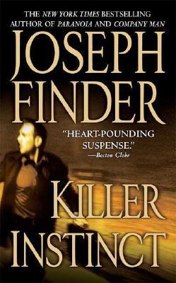 Killer Instinct, Joseph Finder
