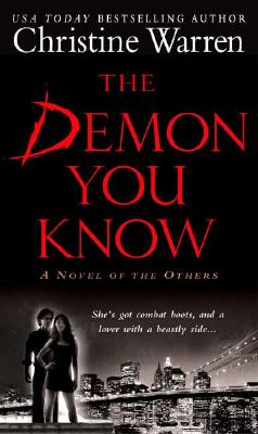 The Demon You Know: A Novel of the Others (The Others), CHRISTINE WARREN