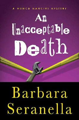 Image for An Unacceptable Death (Munch Mancini Novels)