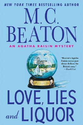 Image for Love, Lies and Liquor (An Agatha Raisin Mystery)