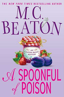 Image for A Spoonful of Poison (Agatha Raisin Mysteries, No. 19)