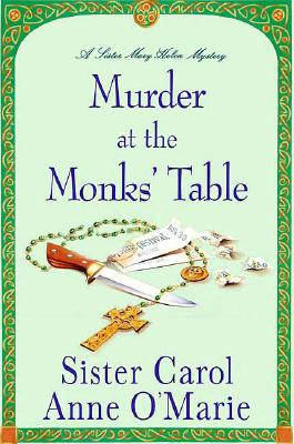 Image for Murder at the Monks' Table: A Sister Mary Helen Mystery (Sister Mary Helen Mysteries)