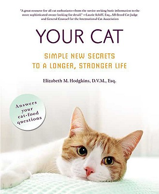Image for Your Cat: Simple New Secrets To A Longer, Stronger Life