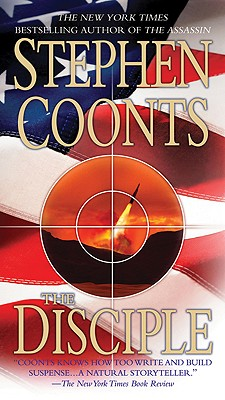 """Disciple, The (Tommy Carmellini, Book 4)"", ""Coonts, Stephen"""