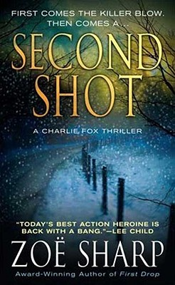 Image for Second Shot: A Charlie Fox Mystery (Charlie Fox Thrillers)