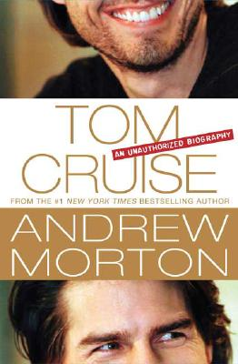 Image for Tom Cruise: An Unauthorized Biography