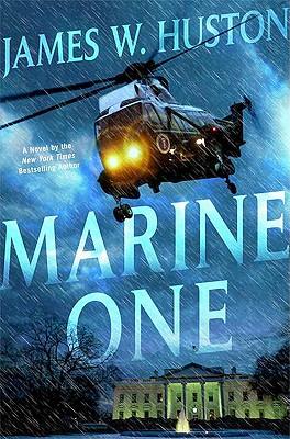 Marine One, Huston, James W.