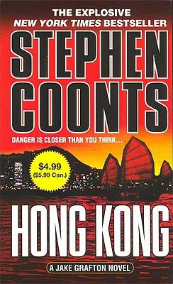 Hong Kong: A Jake Grafton Novel (Jake Grafton Novels), Stephen Coonts