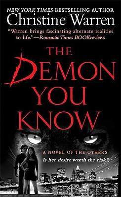 The Demon You Know: A Novel of the Others, Christine Warren