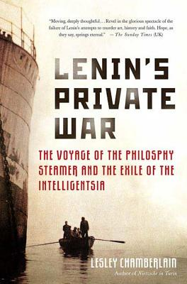 Image for Lenin's Private War  : The Voyage of the Philosophy steamer and the Exile of the Intelligentsia