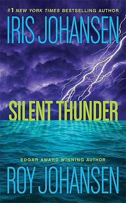 Silent Thunder, Iris Johansen