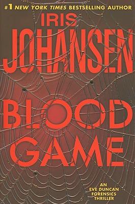 Blood Game: An Eve Duncan Forensics Thriller, Johansen, Iris