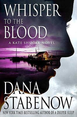 Image for Whisper to the Blood: A Kate Shugak Novel (Kate Shugak Mysteries)