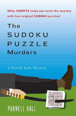 The Sudoku Puzzle Murders: A Puzzle Lady Mystery, Hall, Parnell