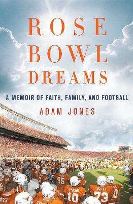Image for ROSE BOWL DREAMS: A MEMOIR OF FAITH, FAMILY, AND FOOTBALL
