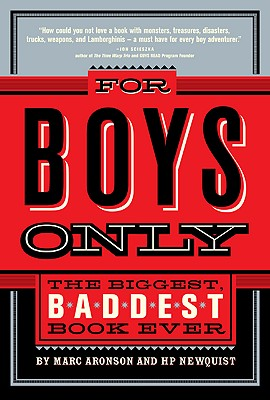 Image for For Boys Only: The Biggest, Baddest Book Ever