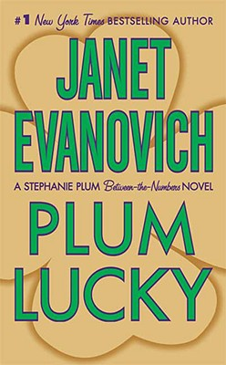 Plum Lucky (A Between-the-Numbers Novel), JANET EVANOVICH