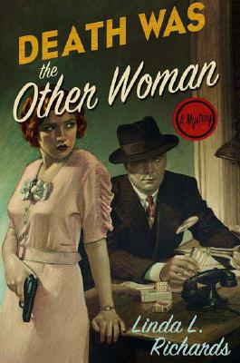 Death Was the Other Woman, Richards, Linda L.