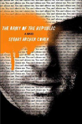 Image for The Army of the Republic: A Novel