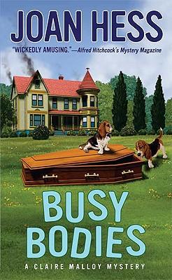 Busy Bodies (Claire Malloy Mysteries), Joan Hess