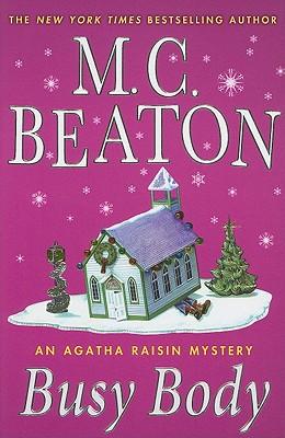 Image for Busy Body: An Agatha Raisin Mystery (Agatha Raisin Mysteries)