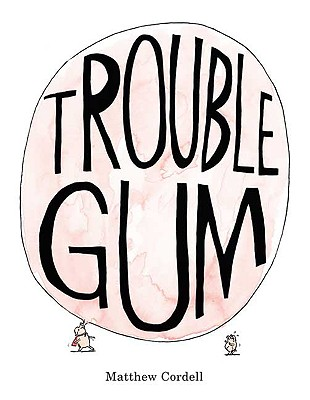 Image for Trouble Gum
