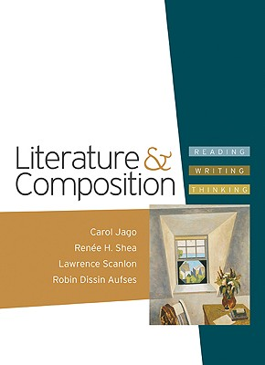 Image for Literature and Composition: Reading - Writing - Thinking
