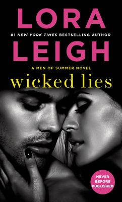 Wicked Lies, Lora Leigh