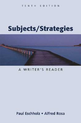 Image for Subjects/Strategies: A Writer's Reader