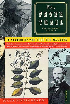 Image for The Fever Trail: In Search of the Cure for Malaria
