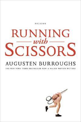 Running with Scissors: A Memoir, Burroughs, Augusten