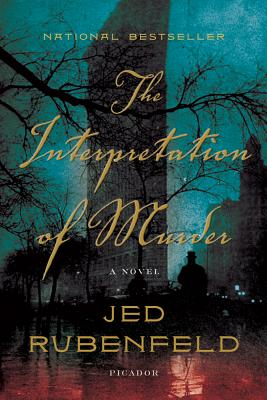 The Interpretation of Murder, Rubenfeld, Jed
