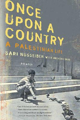 Once Upon a Country: A Palestinian Life, Nusseibeh, Sari