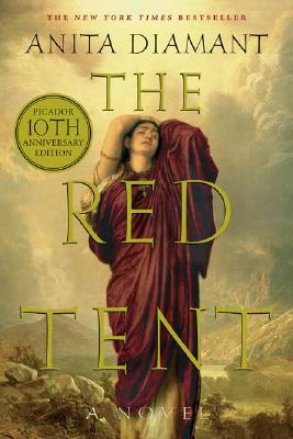 The Red Tent - 20th Anniversary Edition: A Novel, Diamant, Anita