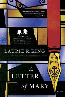 A Letter of Mary: A Novel of Suspense Featuring Mary Russell and Sherlock Holmes (Mary Russell Novels), Laurie R. King