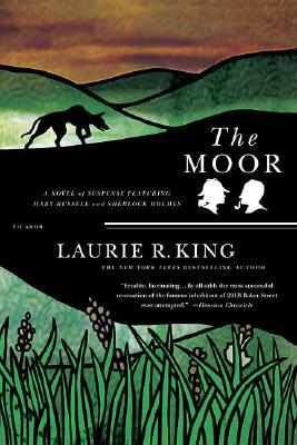 The Moor: A Novel of Suspense Featuring Mary Russell and Sherlock Holmes (A Mary Russell Mystery), King, Laurie R.
