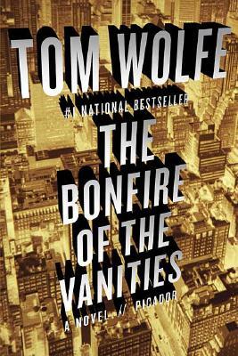 The Bonfire of the Vanities, Wolfe, Tom