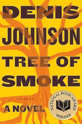 Tree of Smoke: A Novel, Johnson, Denis