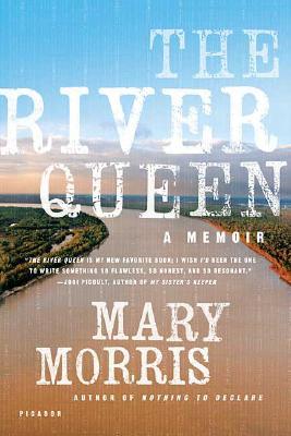 The River Queen: A Memoir, Morris, Mary