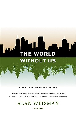 The World Without Us, Weisman, Alan