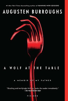 Image for WOLF AT THE TABLE MEMOIR OF MY FATHER