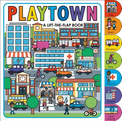 Image for Playtown: A Lift-the-Flap Book