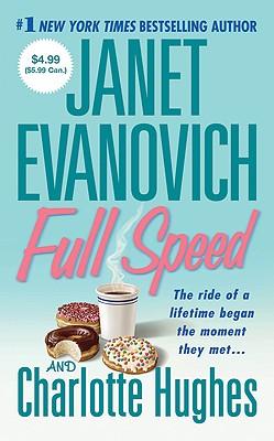 Full Speed ($4.99 edition) (Janet Evanovich's Full Series), Janet Evanovich, Charlotte Hughes