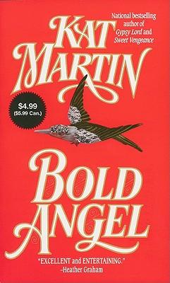 Bold Angel ($4.99 Value Promotion edition), Kat Martin