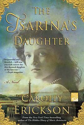 The Tsarina's Daughter (Reading Group Gold), Carolly Erickson
